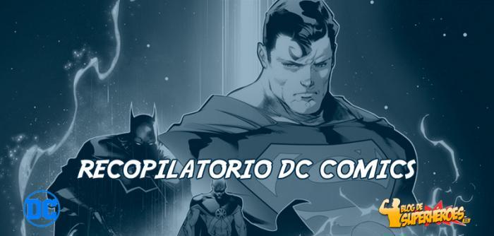 Recopilatorio DC Comics: más detalles de las series de la Liga de la Justicia