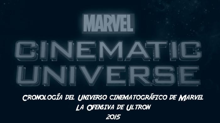Cronología del Universo cinematográfico de Marvel: La Ofensiva de Ultron